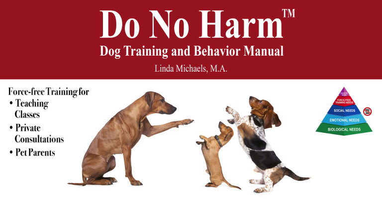 Dog Training Manual Do No Harm Force Free Positive trainer san diego del mar