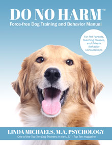 """Learn to """"Make the Case"""" for Force-free Dog Training from"""